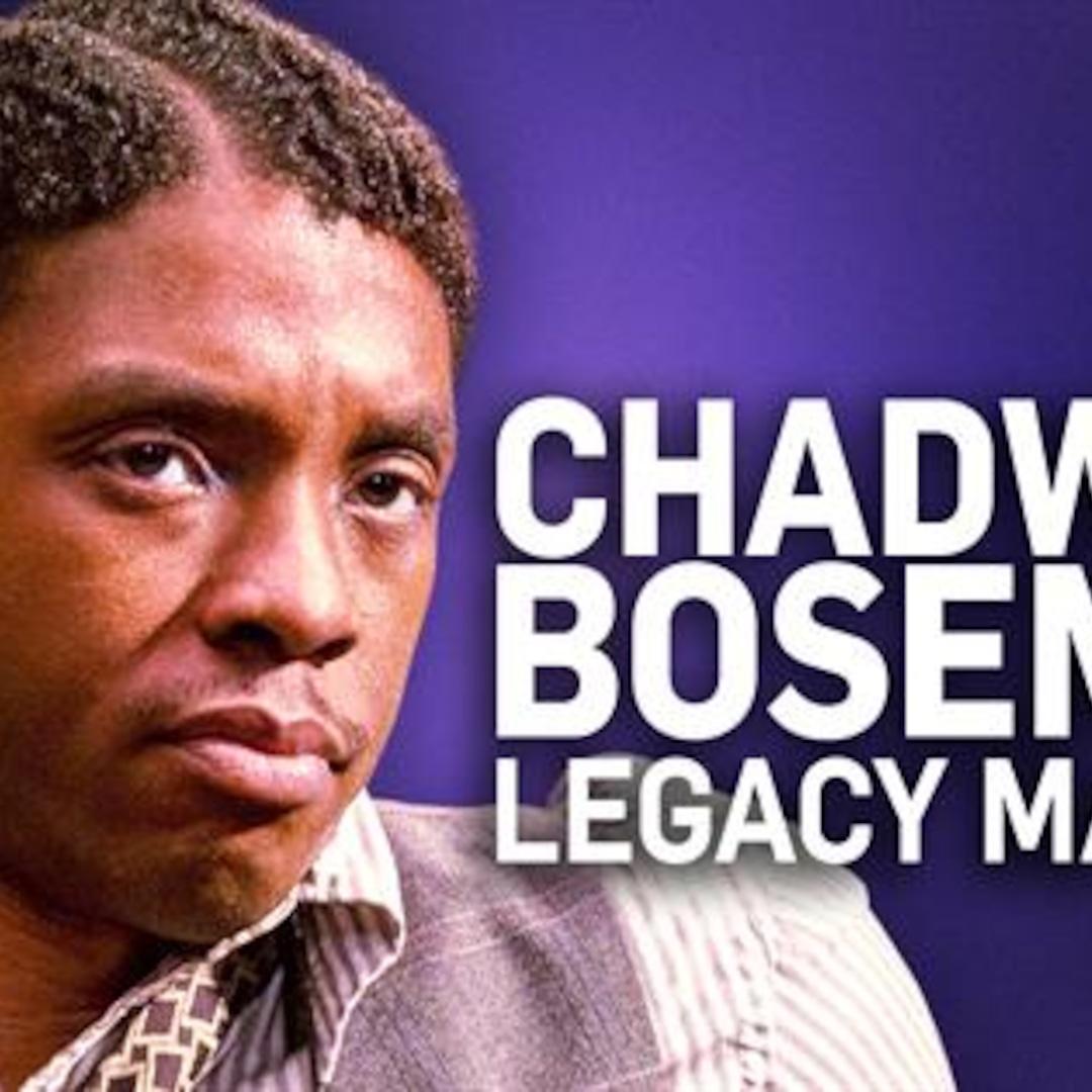 Chadwick Boseman's Best Moments: Legacy Makers