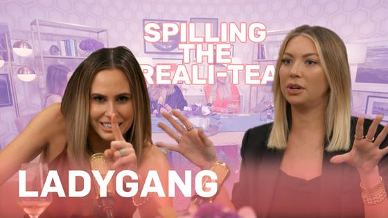 """LadyGang"" Spills the Real Tea With Kristin Cavallari & More"